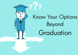 Know Your Options Beyond Graduation